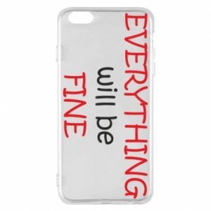 Etui na iPhone 6 Plus/6S Plus Everything will be fine