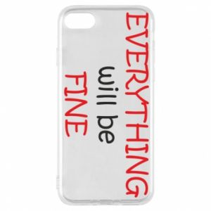 Etui na iPhone 7 Everything will be fine