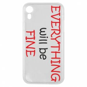 Etui na iPhone XR Everything will be fine