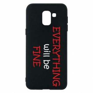 Etui na Samsung J6 Everything will be fine