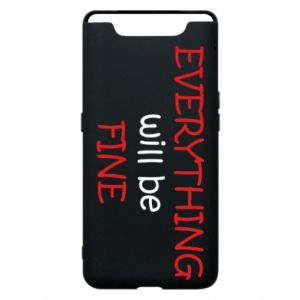 Etui na Samsung A80 Everything will be fine