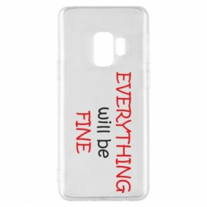 Etui na Samsung S9 Everything will be fine