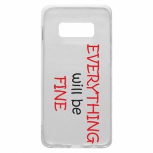 Etui na Samsung S10e Everything will be fine