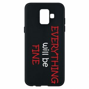 Etui na Samsung A6 2018 Everything will be fine