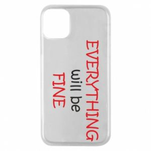 Etui na iPhone 11 Pro Everything will be fine