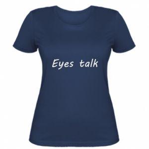 Koszulka damska Eyes talk
