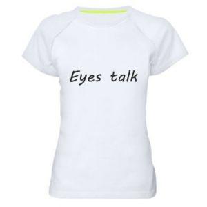 Koszulka sportowa damska Eyes talk