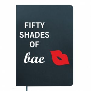 Notes Fifty shades of bae