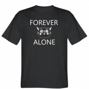 T-shirt Forever alone - PrintSalon