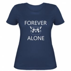 Women's t-shirt Forever alone - PrintSalon