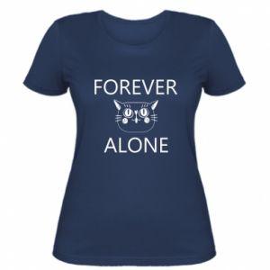 Women's t-shirt Forever alone