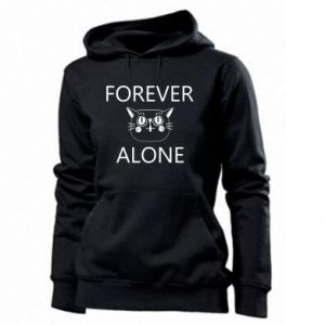 Women's hoodies Forever alone