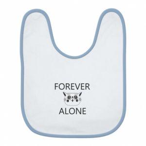 Śliniak Forever alone