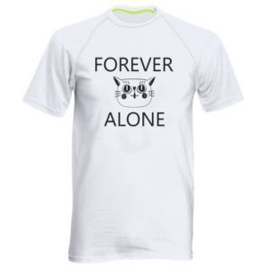 Men's sports t-shirt Forever alone - PrintSalon