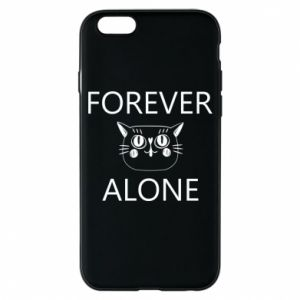 Phone case for iPhone 6/6S Forever alone - PrintSalon