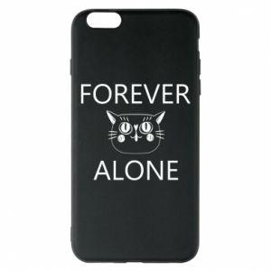 Phone case for iPhone 6 Plus/6S Plus Forever alone - PrintSalon