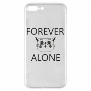 Phone case for iPhone 8 Plus Forever alone - PrintSalon