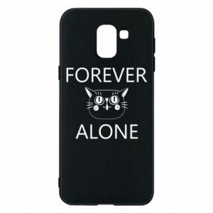 Phone case for Samsung J6 Forever alone - PrintSalon