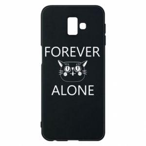 Phone case for Samsung J6 Plus 2018 Forever alone - PrintSalon