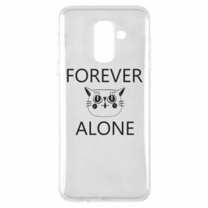 Phone case for Samsung A6+ 2018 Forever alone - PrintSalon