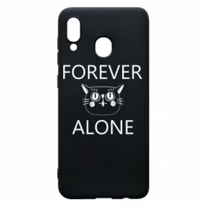 Phone case for Samsung A30 Forever alone - PrintSalon
