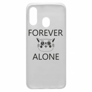 Phone case for Samsung A40 Forever alone - PrintSalon