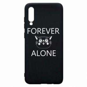 Phone case for Samsung A70 Forever alone - PrintSalon