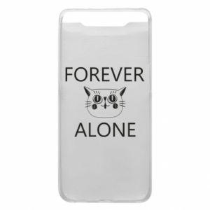 Phone case for Samsung A80 Forever alone - PrintSalon