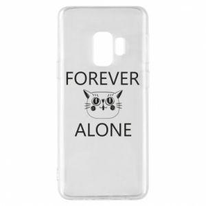 Phone case for Samsung S9 Forever alone - PrintSalon