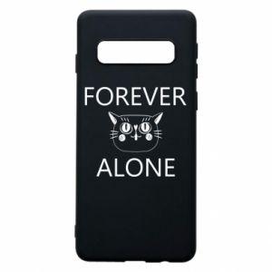 Phone case for Samsung S10 Forever alone - PrintSalon