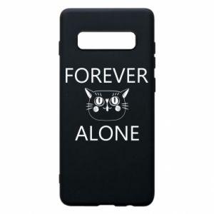 Phone case for Samsung S10+ Forever alone - PrintSalon