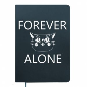 Notes Forever alone