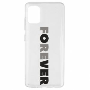 Samsung A51 Case Forever over