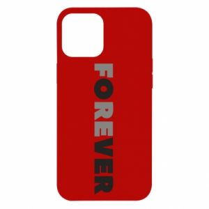 iPhone 12 Pro Max Case Forever over