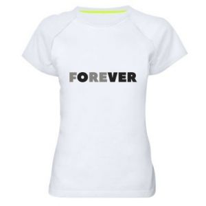 Women's sports t-shirt Forever over