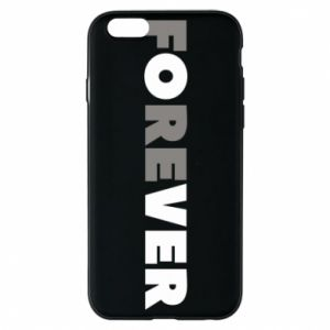 Phone case for iPhone 6/6S Forever over