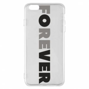 Phone case for iPhone 6 Plus/6S Plus Forever over