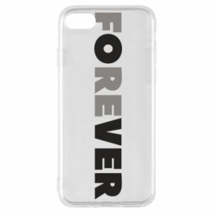 Phone case for iPhone 7 Forever over
