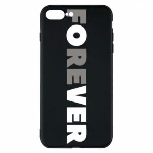 Phone case for iPhone 7 Plus Forever over