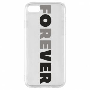 Phone case for iPhone 8 Forever over