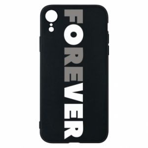 Phone case for iPhone XR Forever over