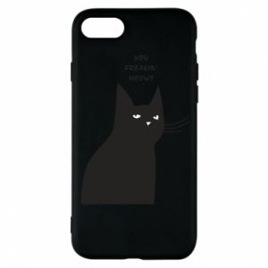 Phone case for iPhone 8 Freakin' meowt