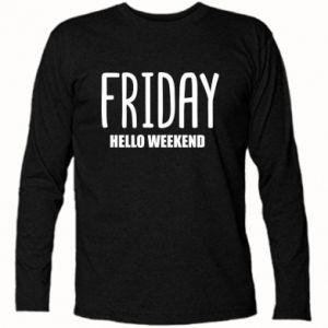 Koszulka z długim rękawem Friday. Hello weekend