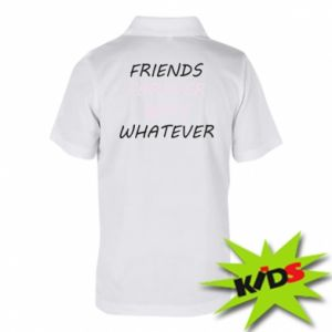 Koszulka polo dziecięca Friends forever boys whatever