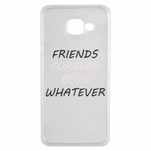 Etui na Samsung A3 2016 Friends forever boys whatever