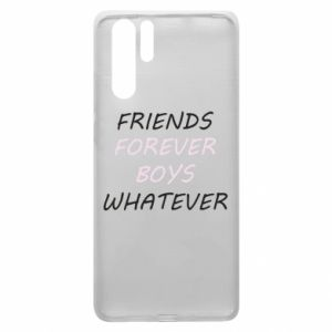 Etui na Huawei P30 Pro Friends forever boys whatever