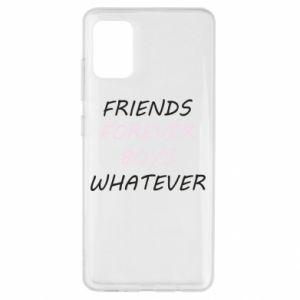 Etui na Samsung A51 Friends forever boys whatever