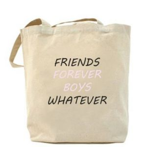 Bag Friends forever boys whatever