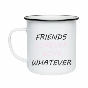 Enameled mug Friends forever boys whatever