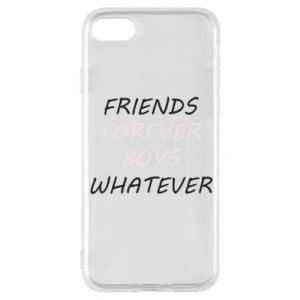 Phone case for iPhone 8 Friends forever boys whatever
